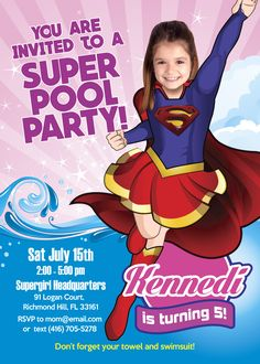 Pool Party Supergirl Invitation with your girl as Super Girl. Turn your little girl into a beautiful Supergirl. Super Pool Party Invitation. #SuperGirlPoolParty #SuperGirlInvitation #myheroathome