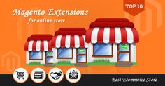 10 Essential Magento Extensions That You Should Have On Your Magento Based Ecommerce Store