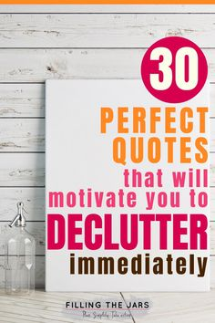 Nobody said decluttering was easy. But these 30 quotes about clearing the clutter will help you feel like it's the best thing you've ever done for your home and your life! Click through to find your new favorite decluttering mantra… #motivation #clutter #quotes October Quotes, Minimalist Quotes, Clutter Free Home, Fabulous Quotes, Need Motivation, Perfection Quotes, Declutter Your Home, Reading Quotes, Motivate Yourself