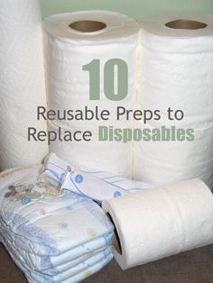 Why stockpile massive supplies of stuff when just a few items can be re-used instead?  Here's a list of 10.  SAVE THE PLANET!