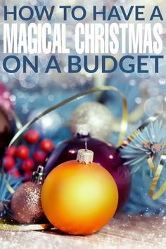 How to Have a Magical Christmas on a Budget Frugal Mom Eh! is part of Christmas on a budget - How to Have a Magical Christmas on a Budget Christmas On A Budget, Magical Christmas, All Things Christmas, Christmas Holidays, Christmas Bulbs, Christmas Decorations, Christmas Ornament, Merry Christmas, Christmas Party Games