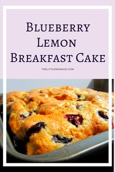 This Blueberry Lemon Breakfast Cake is perfect for kicking off the weekend.  Bake it for your weekend brunch or simply enjoy with a hot cup of coffee.