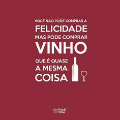 Felicidade!!!! Vinho!!!! Alegria!!!!!