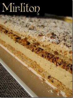 Desserts - Page 2 - mirliton Pastry Recipes, Cake Recipes, Dessert Recipes, Cooking Recipes, Creme Dessert, Pie Dessert, French Desserts, No Cook Desserts, Mousse Cake