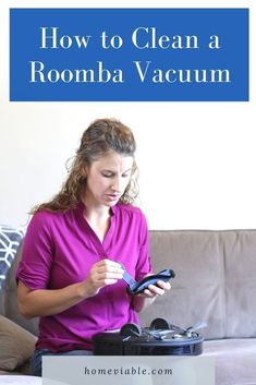 Learn how to clean your Roomba robotic vacuum, including the filter and brushes. This step by step cleaning process will keep your machine performing for a long time. #homeviable #howtoclean #cleanroomba #roboticvacuum