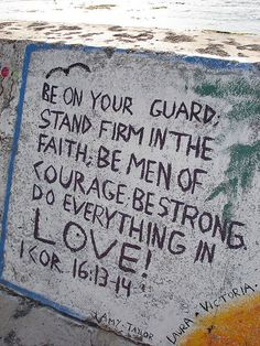 1 Corinthians 16:13-14 ~ Be on your guard stand firm in the faith; be men of courage be strong do everything in love...be on your guard against fear & greed, it's satans plan, and it's taking down a lot of good men