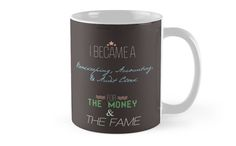 I Became A Bookkeeping, Accounting, & Audit Clerk For The Money & The Fame Mug