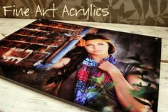 Fine Art Acrylics prints- so cool!