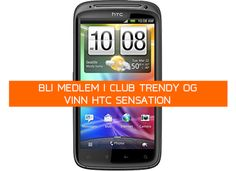 HTC Sensation, an advanced smartphone, is waiting for a new owner! Join Club Trendy in few easy steps and maybe you will be the proud owner of a brand new phone! MyTrendyPhone reserved HTC Sensation for the luckiest Club Trendy member in July. How To Become, Club, Venter