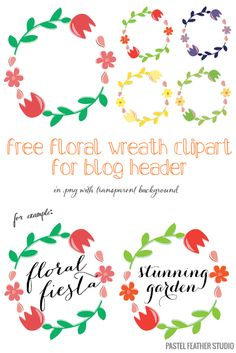 Free floral wreath clipart for blog header | Pastel Feather Studio: it's time to shine ♥