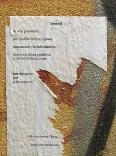 Italian Love Quotes, Italian Words, Poetry Quotes, Book Quotes, Words Quotes, The Words, What Is Love, Love You, Street Quotes