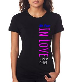 No fear in Love 1 John 4:18 Christian T shirt by Kingdom-Tee http://kingdomtee.indigoclothing.com