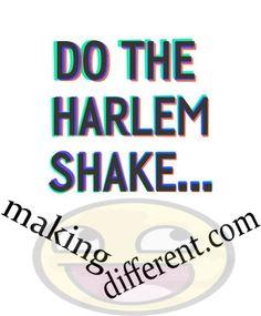 harlem shake on makingdifferent.com yipeee!