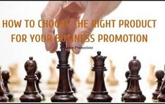 How to choose the Right Product for your #business  #Promotion #Promotionalitems #marketing #Gifts #Giveaways