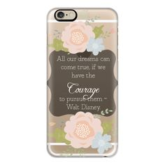 iPhone 6 Plus/6/5/5s/5c Case - Courage and Dreams Walt Disney... ($40) ❤ liked on Polyvore featuring accessories, tech accessories, iphone case, apple iphone cases and iphone cover case