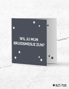 Toffe stoere Nederlandstalige kaart om je bruidsmeisje te vragen voor je bruiloft.. Wedding. Trouwen. Cadeau. Kaart. Inspiratie.