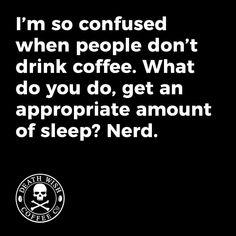 Nerd. #Regram via @deathwishcoffee