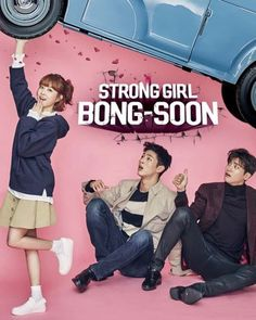 Strong Woman Do Bong-soon) is a 2017 South Korean television series starring Park Bo-young in the title role as a woman with superhuman strength, with Park Hyung-sik and Ji Soo. of episodes 16 + 1 special Popular Korean Drama, Korean Drama List, Korean Drama Movies, Korean Actors, Korean Tv Shows, Korean Tv Series, Drama Tv Shows, Drama Film, Strong Girls