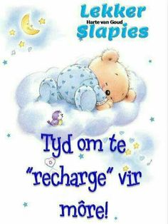 Good Night Blessings, Good Night Wishes, Good Night Sweet Dreams, Good Night Quotes, Good Morning Good Night, Angel Wings Wall Decor, Afrikaanse Quotes, Goeie Nag, 17th Birthday