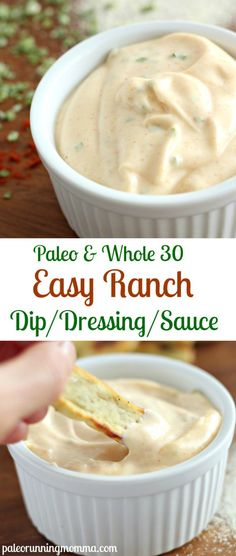 Easy ranch dip dressing or sauce! #paleo and #whole30 #dairyfree