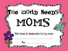 This is a book that students can make for their mom for Mother's Day.  As a mom, I always love getting activities like these!!  I have included the...