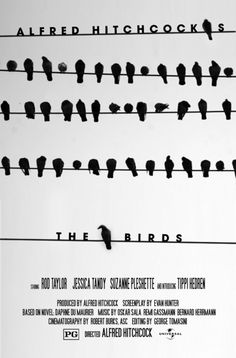 The Birds - (1963) Directed by Alfred Hitchcock. Starring  Rod Taylor, Tippi Hedren and Suzanne Pleshette.