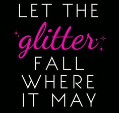 Let the glitter fall