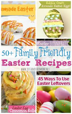 In need of recipe ideas for Easter? I've pulled together an awesome collection of 50+ Family Friendly Easter recipes.