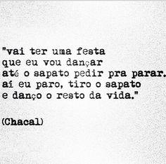 #chacal #festa #vida