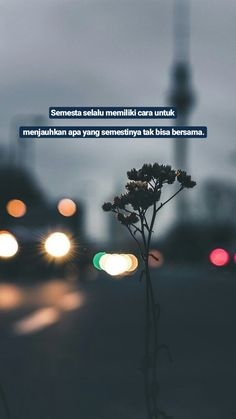 Me Time Quotes, Quotes Rindu, Quotes Lucu, Cinta Quotes, Quotes Galau, World Quotes, Story Quotes, Tumblr Quotes, Text Quotes
