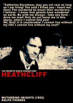 Best quote from wuthering heights featuring ralph fiennes