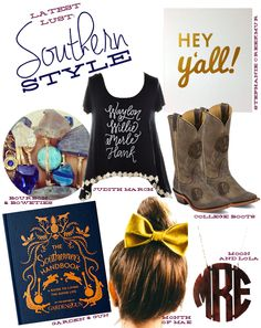 Latest Lust: #Southern Style