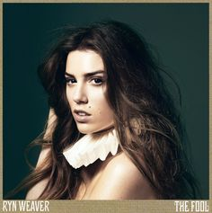 Ryn Weaver: I'm Really Good At Not Listening To Anybody