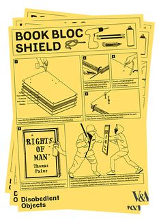 "Book Bloc Shield. How-To Guide for making your own ""Disobedient Objects,"" at the V&A through Feb 2015"