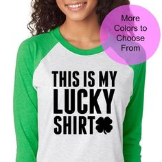 You are going to LOVE this shirt! Get it for yourself or as a gift! This is will be your most FAVORITE shirt! I promise you!   #fitness #fitchick #fitmom #fitnessmotivation #fitnessaddict #fitnessmodel #fitnessguru #fitnessfreaks #fitnessjourney #fitnesswear #fitnessgoals  https://www.etsy.com/listing/511451611/this-is-my-lucky-shirt-cute-shirt-st?ref=shop_home_active_38