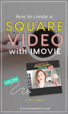 how to make square video with imovie by Jessica Stansberry.