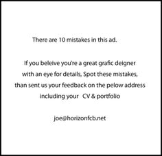 Can you identify the 10 mistakes in this ad? (via JobMob)