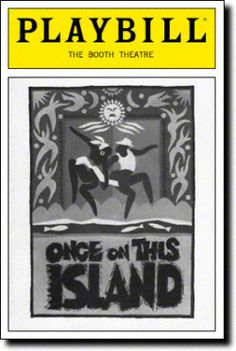 Once on This Island. The Booth Theatre. Opening Night, Oct 1990