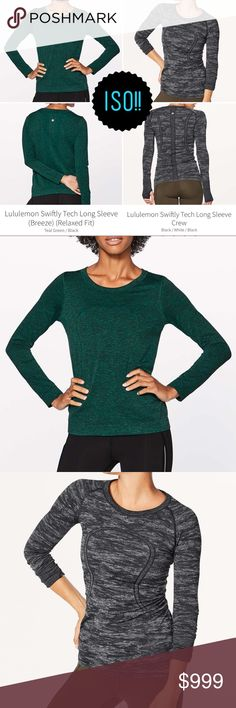 ISO! NOT SELLING! Very ISO these exact tops:   •Swiftly Tech Long Sleeve *Breeze (Relaxed Fit) in Teal Green/Black •Swiftly Tech Long Sleeve Crew in Black/White/Black  Preferably size 4 but will consider size 6. Please tag me if you have one to sell or see one available! Thank you!! lululemon athletica Tops Tees - Long Sleeve