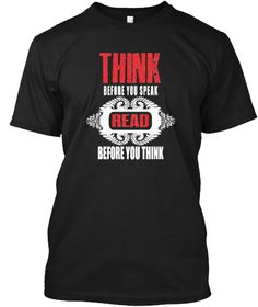 Think Before You Speak  Read Story Tee Black T-Shirt Front