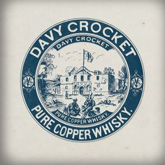 Davy Crockett Whisky....where can I get an old bottle of this?