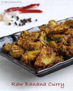 Raw banana / plantain dry curry - pan fried with freshly ground, fine selected spices! Veg Recipes, Spicy Recipes, Curry Recipes, Cooking Recipes, Healthy Recipes, Snacks Recipes, Cooking Ideas, Banana Curry, Gourmet