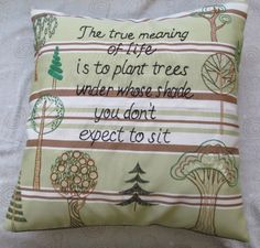 hand embroidered Pillow TREE saying quote with by paintallday, $65.00