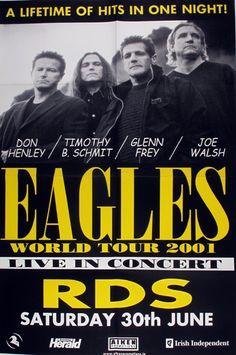 eagles concert posters | Eagles World Tour 2001. Concert poster, RDS Arena, 30 June 2001 A four ...