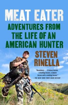 """""""Revelatory . . . With every chapter, you get a history lesson, a hunting lesson, a nature lesson and a cooking lesson. . . . Meat Eater offers an overabundance to savor.""""—The New York Times Book Review Steven Rinella grew up in Twin Lake, Michigan, the son of a hunter who taught his three sons... more details available at https://www.kitchen-dining.com/blog/kindle-ebooks/cookbooks-food-wine-kindle-ebooks/cooking-by-ingredient/meat-poultry-seafood/meats/product-review-f"""