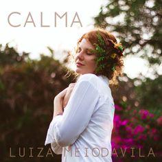 """.: Luiza Meiodavila lança single """"Calma"""" e se apresenta em  """"Spring Sessions"""""""