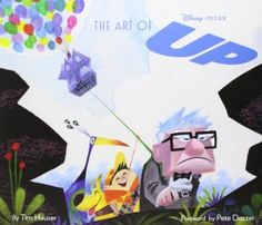 The Art of Up - Pete Docter, Tim Hauser