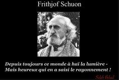 La Pensée Du Jour: La  lumière (Frithjof Schuon)