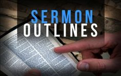 write great sermon outlines