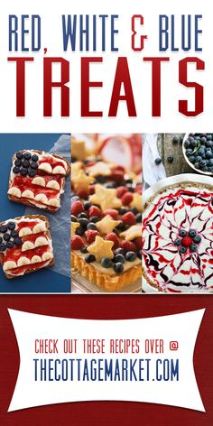 4th of July Red White and Blue Desserts - The Cottage Market